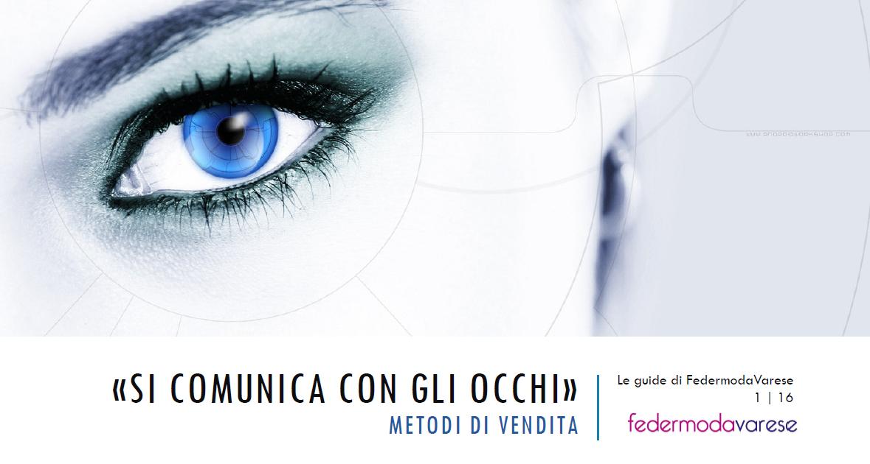 SI COMUNICA CON GLI OCCHI n°1/16